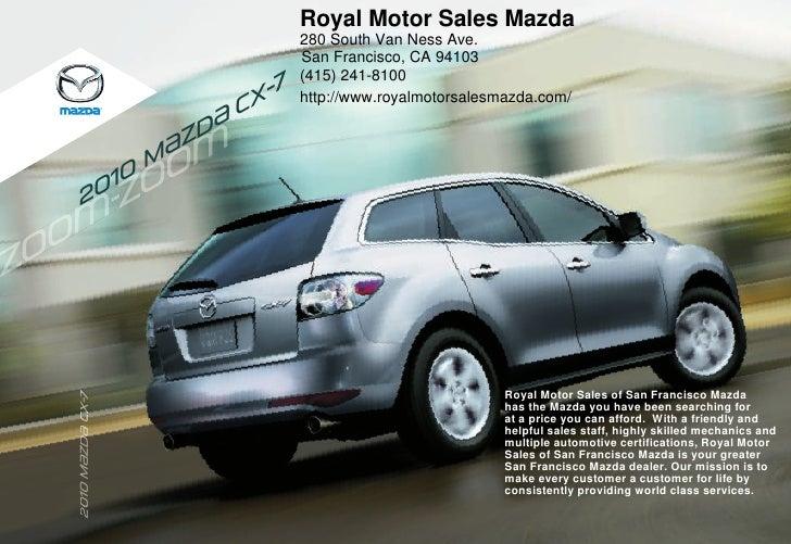 Royal Motor Sales Mazda                                           280 South Van Ness Ave.                                 ...
