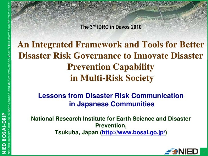 An Intergrated Framework and Tools for Better Disaster Risk Governance to Innovate Disaster Prevention Capability in Multi-Risk Society: Lessons from Disaster Risk Communication in Japanese Communities