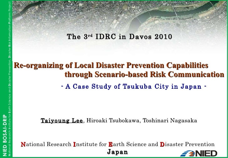Re-organizing of Local Disaster Prevention Capabilities through Scenario-based Risk Communication