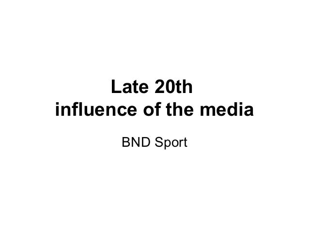 Late 20th influence of the media BND Sport