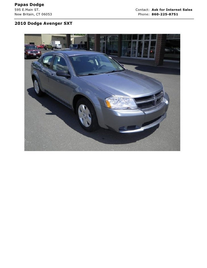 Papas Dodge595 E.Main ST.           Contact: Ask for Internet SalesNew Britain, CT 06053     Phone: 860-225-87512010 Dodge...