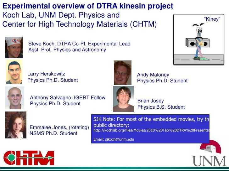 Experimental overview of DTRA kinesin projectKoch Lab, UNM Dept. Physics and Center for High Technology Materials (CHTM)<b...