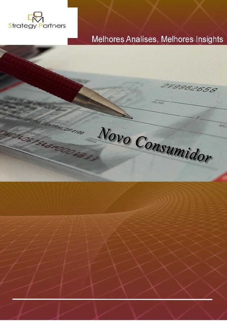 1     DOM Strategy Partners – Novo Consumidor