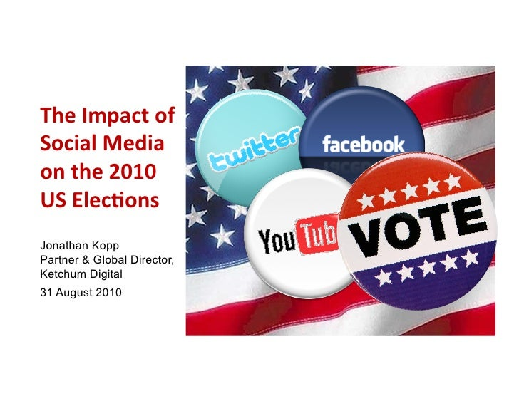 The Impact of Social Media on the 2010 US Elections