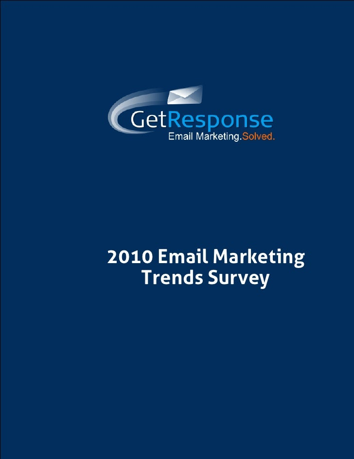 2010 Email Marketing    Trends Survey