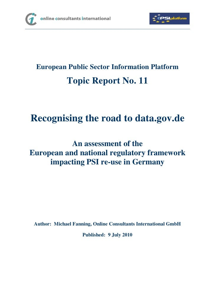 European Public Sector Information Platform              Topic Report No. 11Recognising the road to data.gov.de           ...
