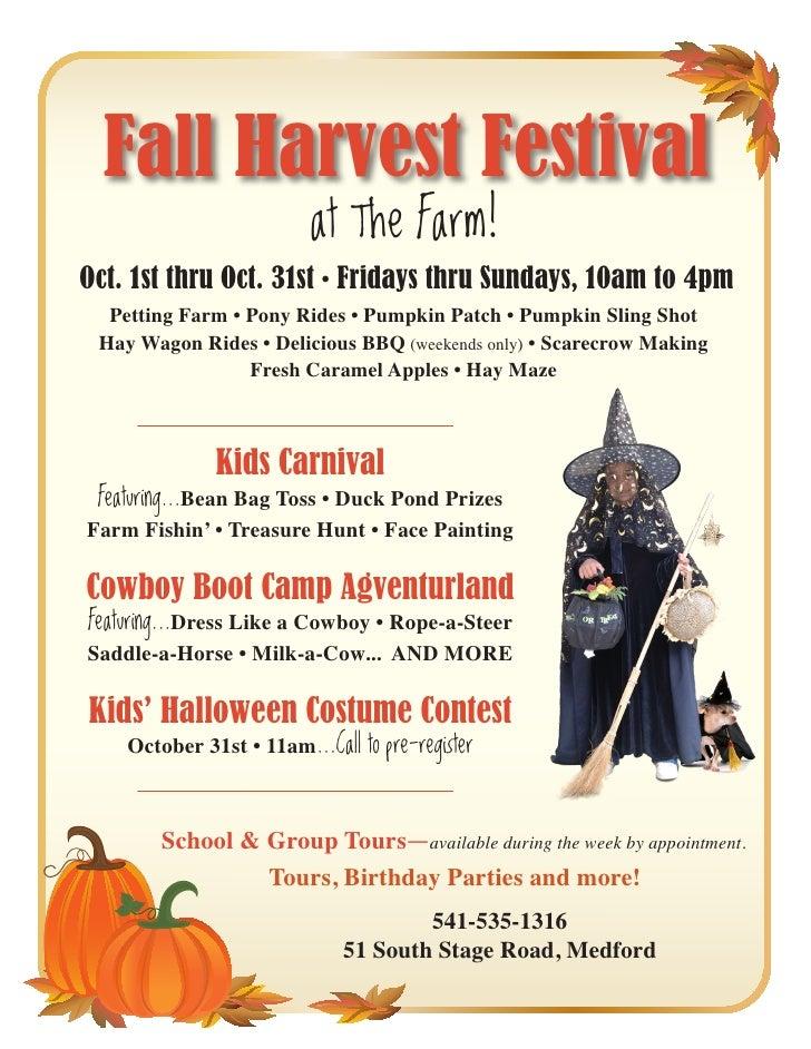 Fall Harvest Festival                           at The Farm! Oct. 1st thru Oct. 31st • Fridays thru Sundays, 10am to 4pm  ...