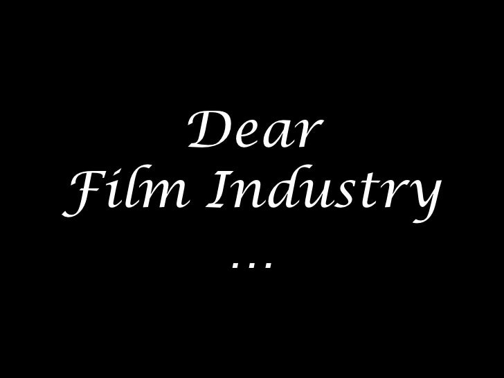 Open Letter to the Film Industry