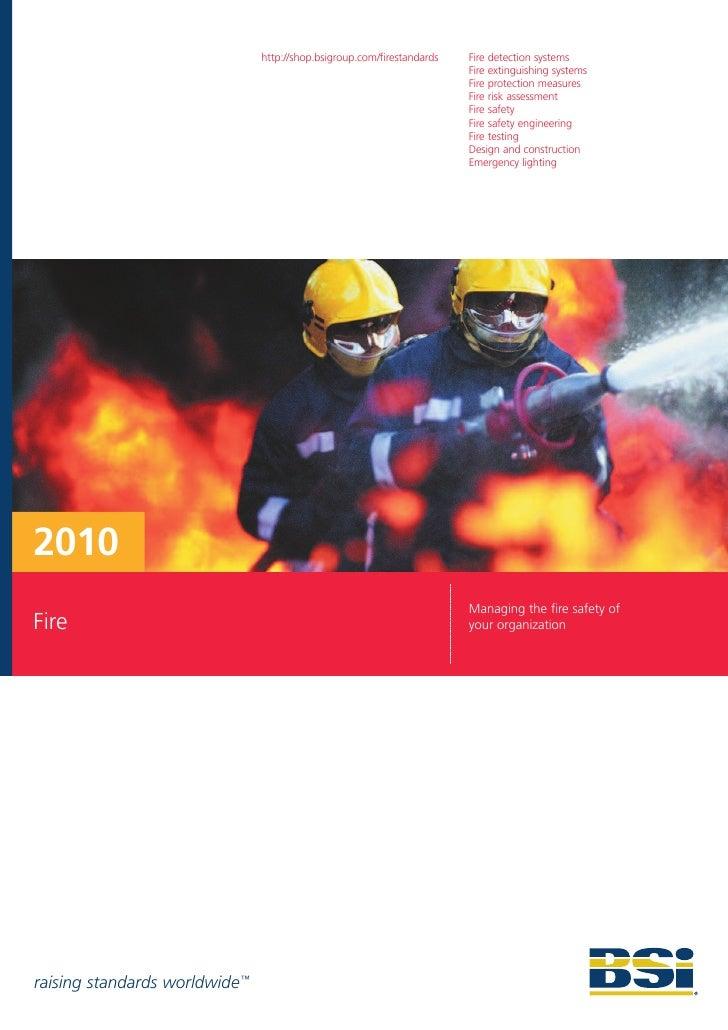 http://shop.bsigroup.com/firestandards   Fire detection systems                                                           ...