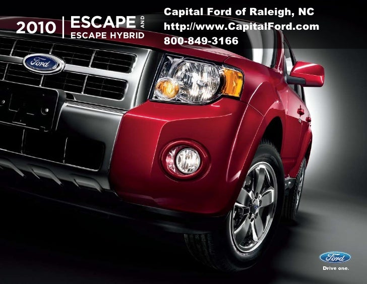 2010 Ford Escape brochure from Capital Ford in Raleigh