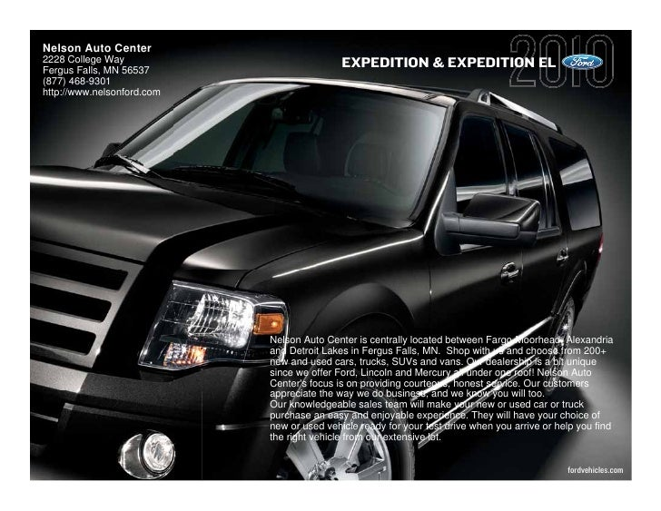 Nelson Auto Center 2228 College Way                            EXPEDITION & EXPEDITION EL Fergus Falls, MN 56537 (877) 468...
