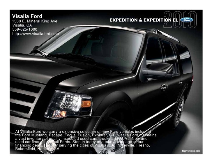 Visalia Ford 1300 E. Mineral King Ave.                             EXPEDITION & EXPEDITION EL Visalia, CA 559-625-1000 htt...