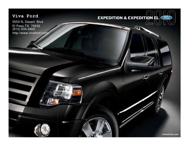 Viva Ford                  EXPEDITION & EXPEDITION EL 5550 N, Desert Blvd El Paso,TX 79932 (915) 834-2800 http://www.vivaf...