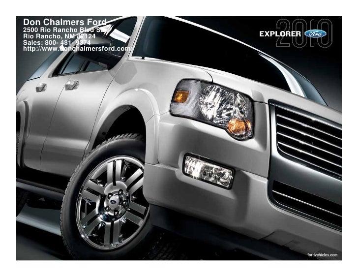 Don Chalmers Ford 2500 Rio Rancho Blvd SE Rio Rancho, NM 87124              EXPLORER Sales: 800- 481- 9374 http://www.donc...