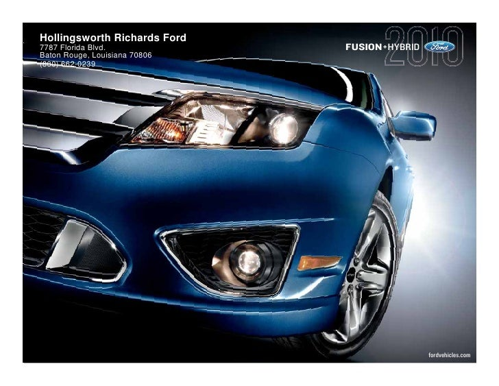 hollingsworth richards ford7787 florida blvd fusion hybridbaton rouge. Cars Review. Best American Auto & Cars Review