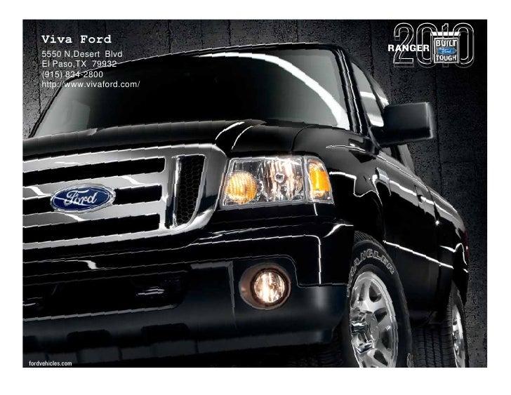 Viva Ford                                RANGER     5550 N,Desert Blvd     El Paso,TX 79932     (915) 834-2800     http://...