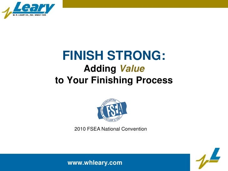 Adding Value to Your Finishing Process