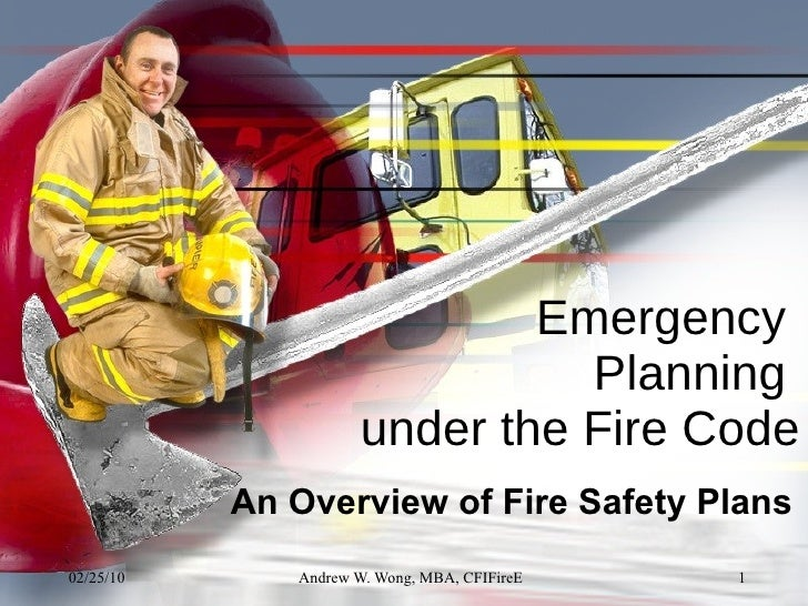 Emergency  Planning  under the Fire Code An Overview of Fire Safety Plans
