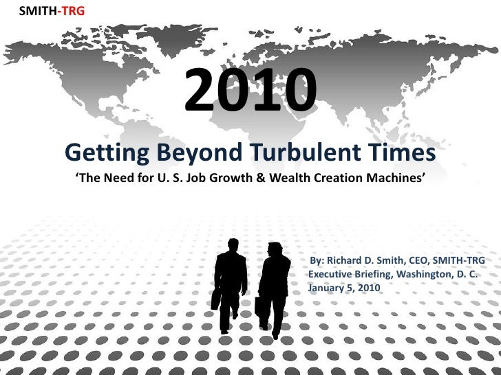 SMITH-TRG                             2010       Getting Beyond Turbulent Times        'The Need for U. S. Job Growth & We...