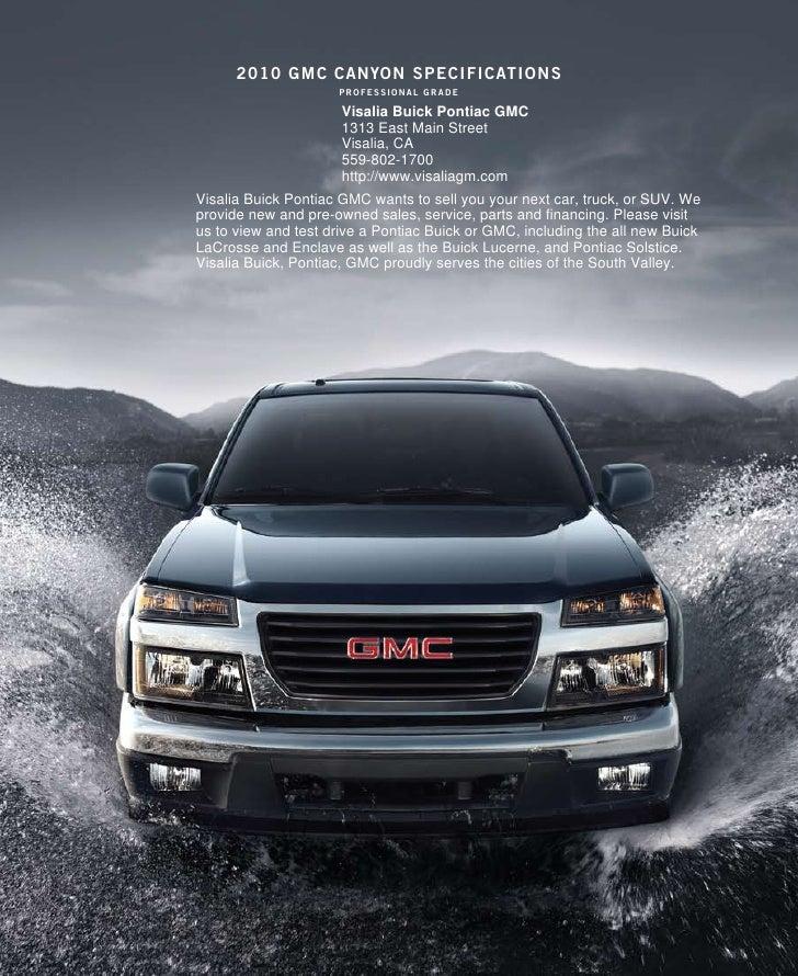 2010 gmc canYon specificaTions                      professional grade                        Visalia Buick Pontiac GMC   ...