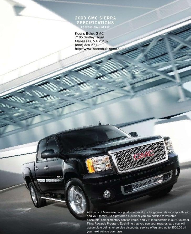 2009 gmc sierra  specificaTions    professional grade  Koons Buick GMC 7105 Sudley Road Manassas, VA 20109 (888) 329-5711 ...
