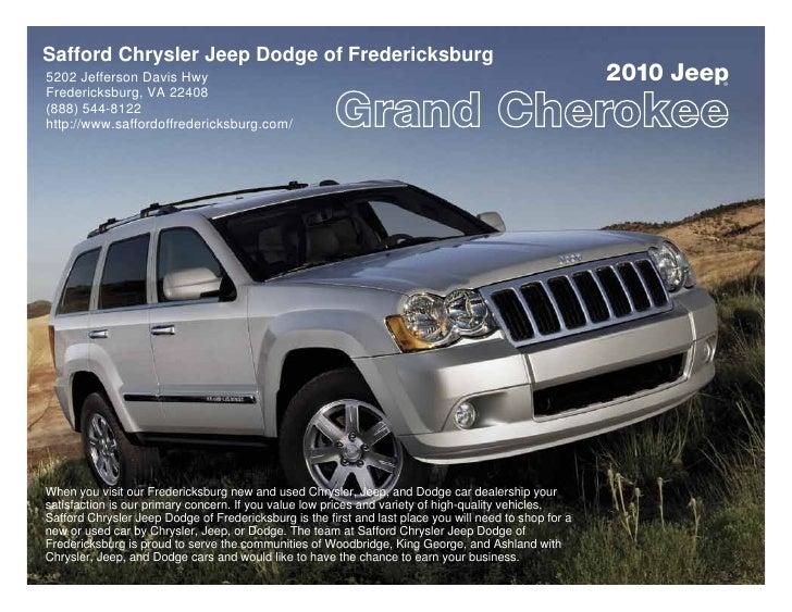2010 Safford Chrysler Jeep Dodge of Fredericksburg Jeep Grand Cherokee Fredericksburg VA