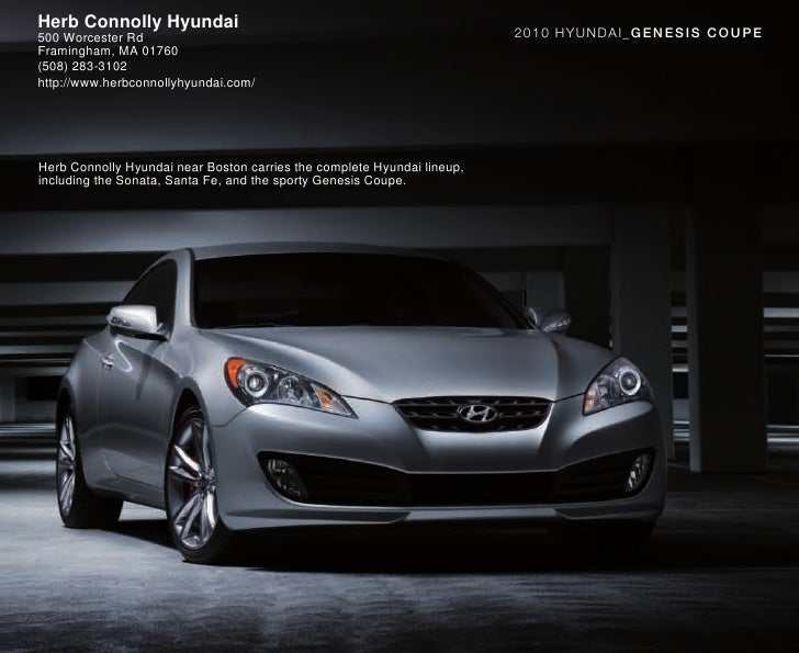 Herb Connolly Hyundai                                                    2010 HYUNDAI_GEN ESIS C OU PE 500 Worcester Rd Fr...