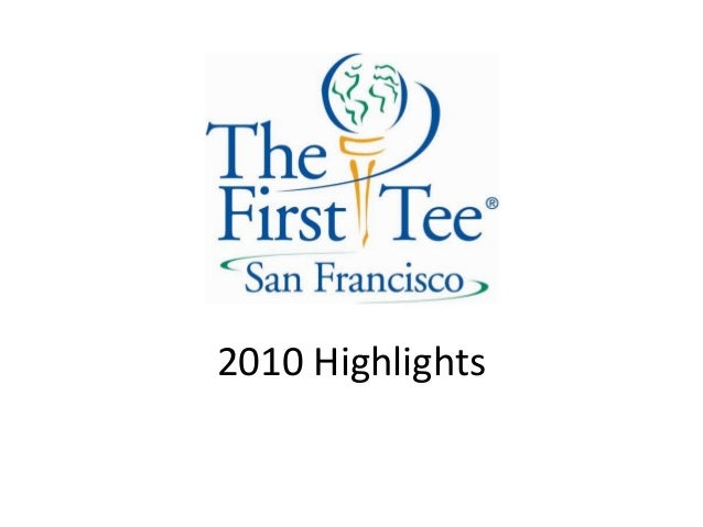 2010 The First Tee of SF Highlights
