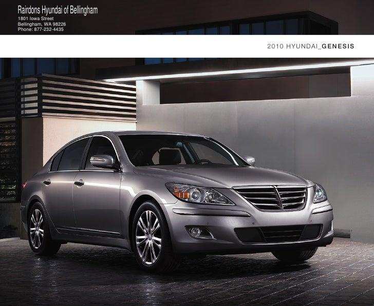 Rairdons Hyundai of Bellingham 1801 Iowa Street Bellingham, WA 98226 Phone: 877-232-4435                                  ...