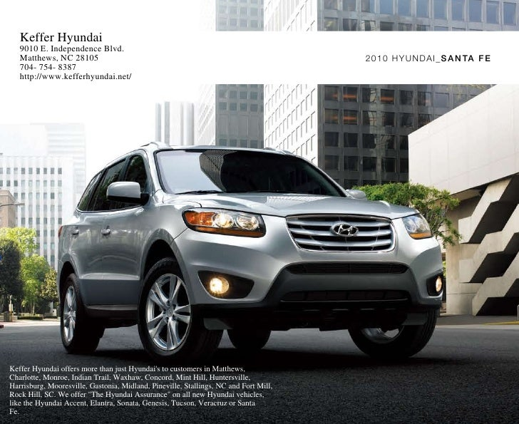 2010 Hyundai Santa Fe Brochure Keffer Hyundai Matthews NC