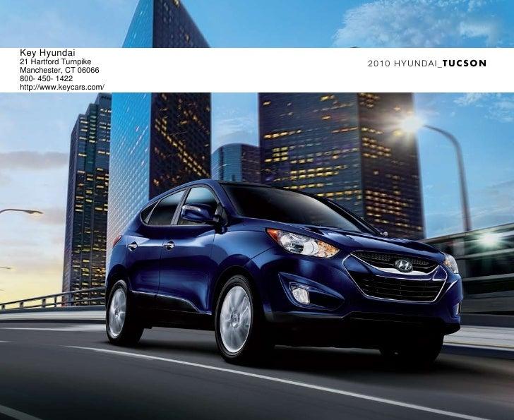 2010 Hyundai Tucson Brochure Key Hyundai Manchester CT