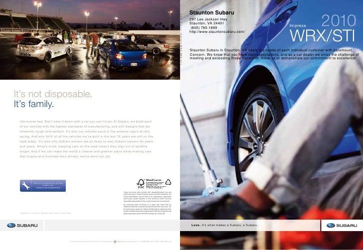 2010 Staunton Subaru 297 Lee Jackson Hwy Staunton, VA 24401                                                         Imprez...