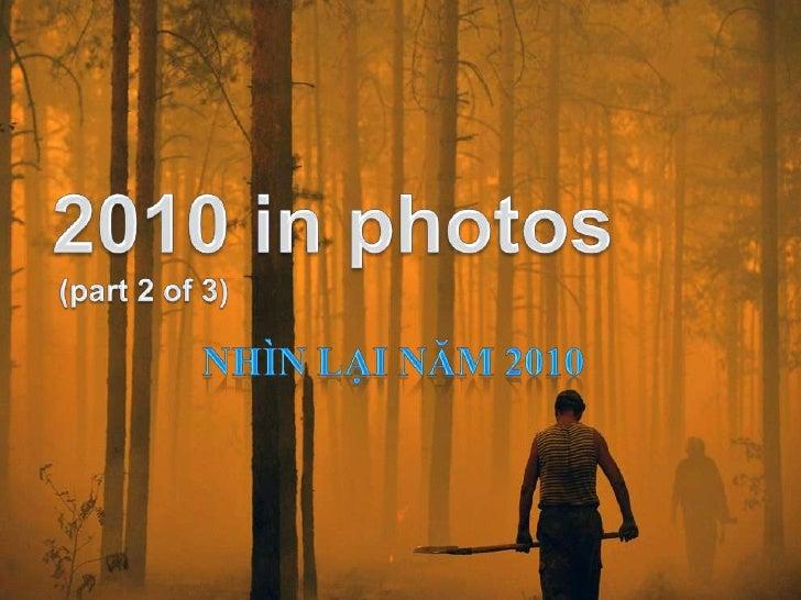 2010 in photos (part 2 of 3)  -Nhin lai nam 2010