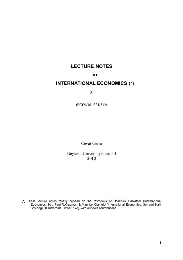 LECTURE NOTES                                                in                       INTERNATIONAL ECONOMICS (*)         ...