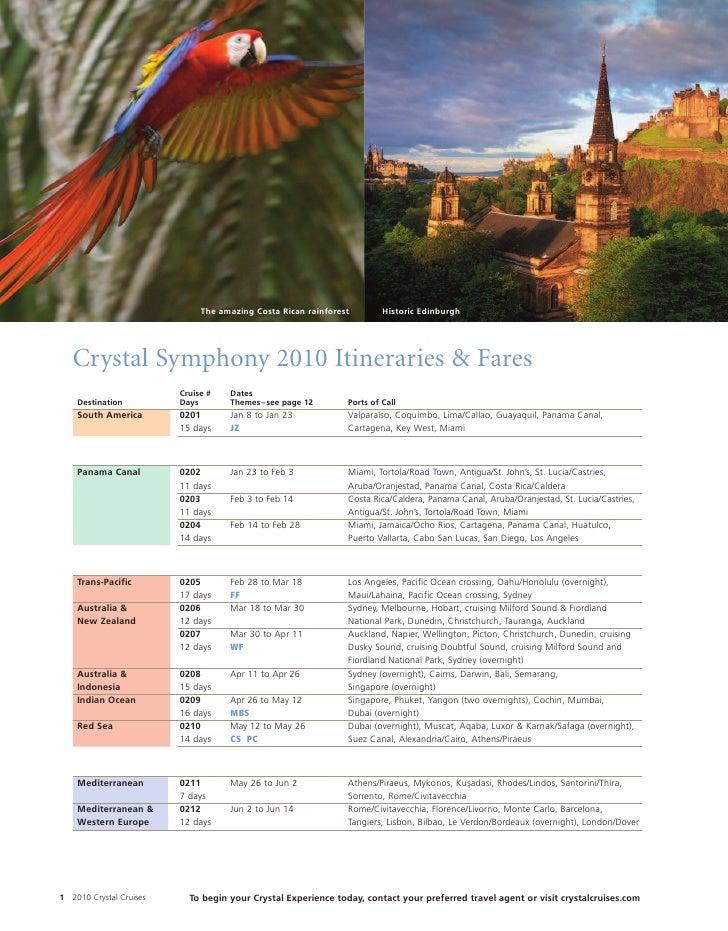 The amazing Costa Rican rainforest        Historic Edinburgh         Crystal Symphony 2010 Itineraries & Fares            ...