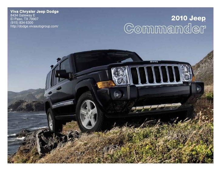 Viva Chrysler Jeep Dodge                                   2010 Jeep 8434 Gateway E El Paso, TX 79907                     ...