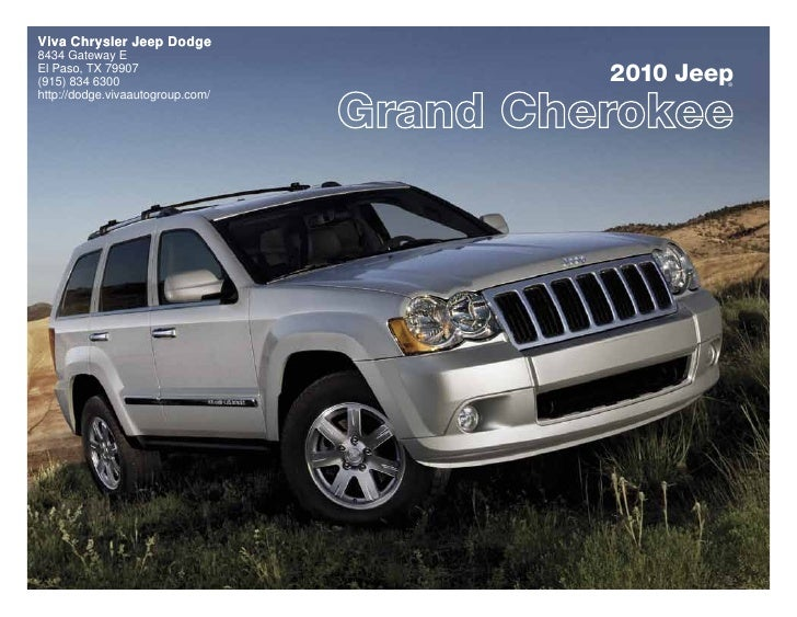 2010 Jeep Grand Cherokee  Viva Chrysler Jeep Dodge El Paso TX