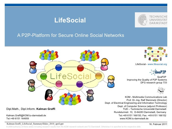LifeSocial A P2P-Platform for Secure Online Social Networks