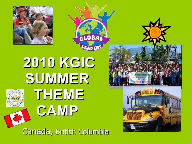 2010 KGIC SUMMER  THEME CAMP  Canada,  British Columbia