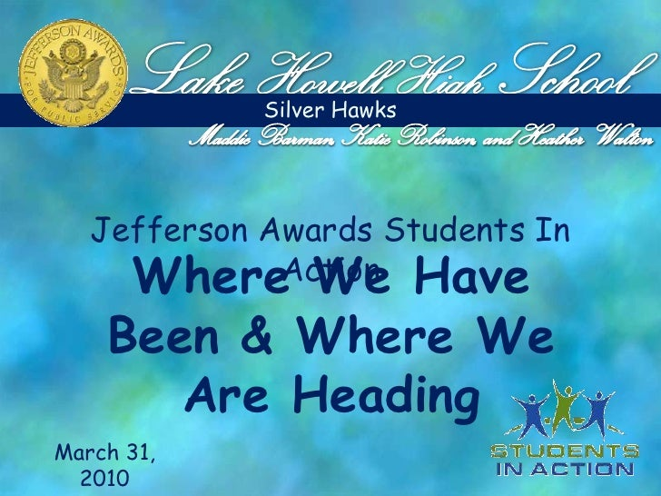 Lake Howell High School - 2010 Jefferson Awards Students In Action Presentation