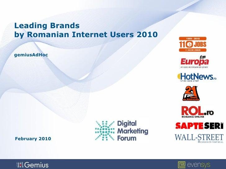 Leading Brands by Romanian Internet Users 2010  gemiusAdHoc     February 2010