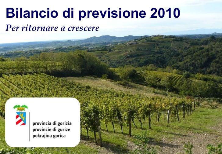 Bilancio di previsione 2010   Per ritornare a crescere
