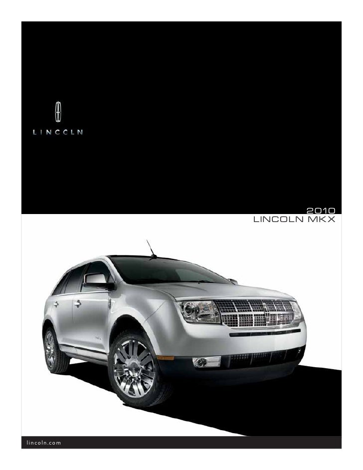 2010 lincoln mkx owners manual free owners manual u2022 rh wordworksbysea com 2011 lincoln mkz manual 2010 lincoln mkx manual download