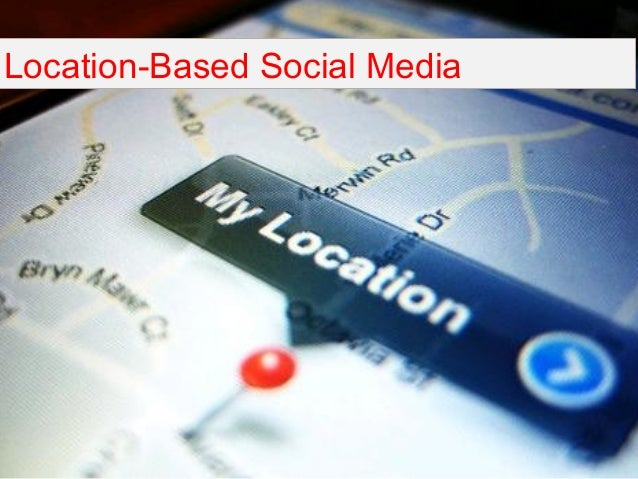 2010 Location Based Social Media