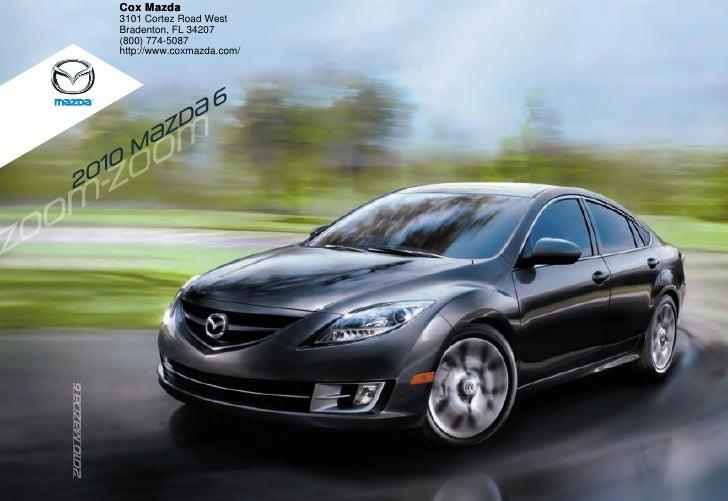 Cox Mazda                3101 Cortez Road West                Bradenton, FL 34207                (800) 774-5087           ...