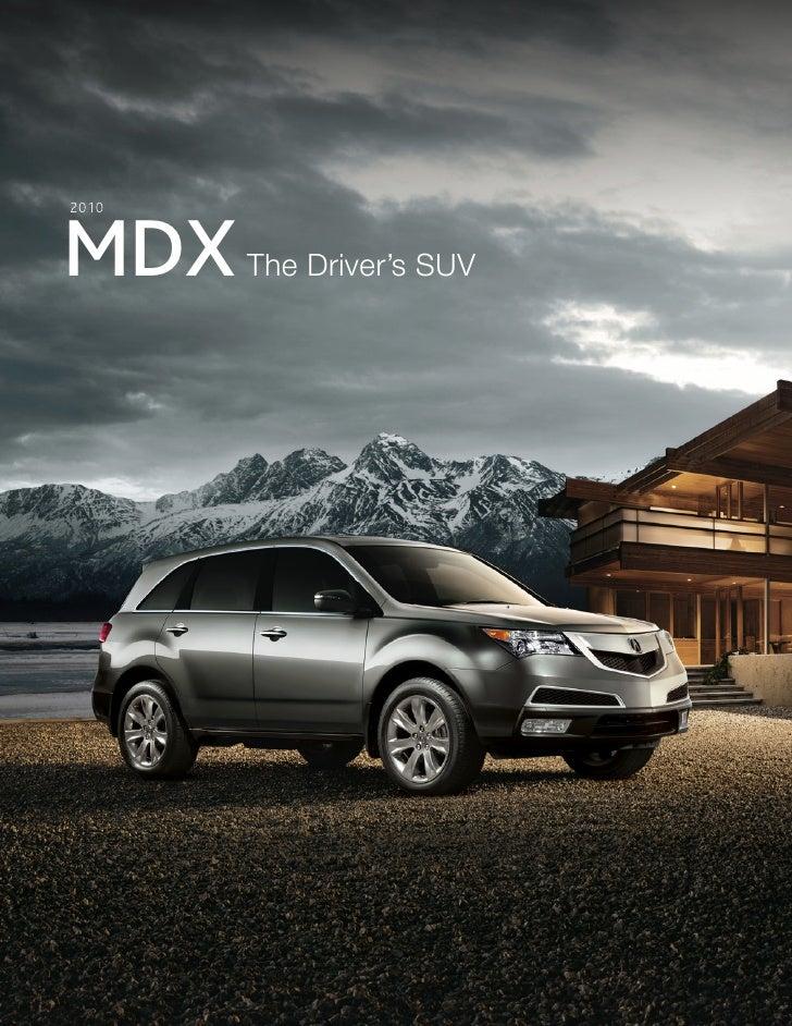 2010    MDX    The Driver's SUV