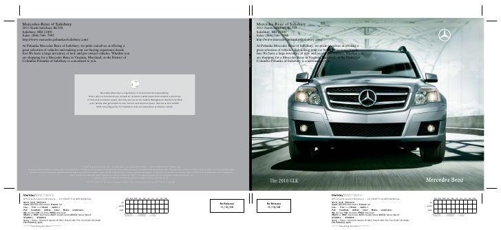 Mercedes-Benz of Salisbury 2013 North Salisbury BLVD. Salisbury, MD 21801 Sales: (866) 546- 7995 http://www.mercedes.pohan...