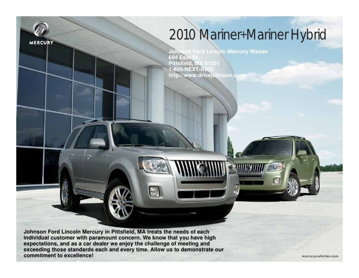 2010 Mariner+Mariner Hybrid                                                      Johnson Ford Lincoln Mercury Nissan      ...