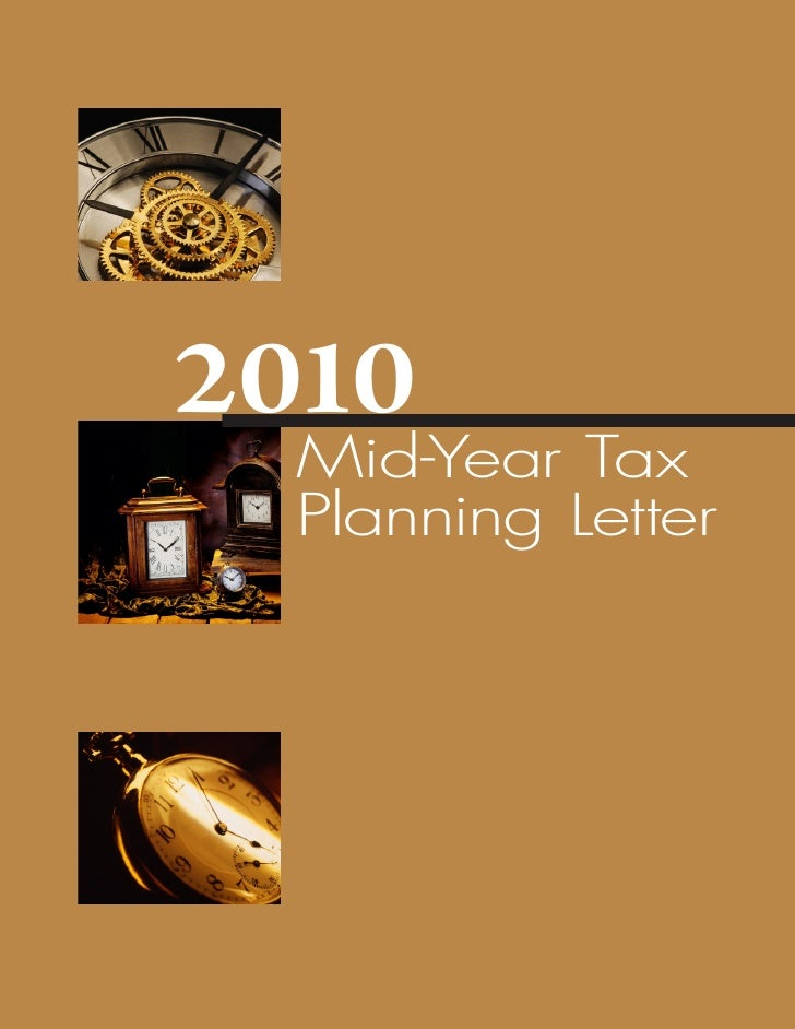2010   Mid-Year Tax   Planning Letter