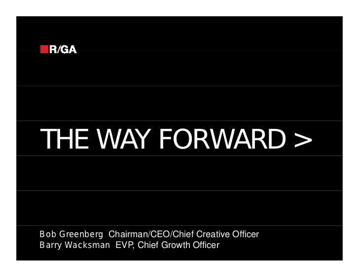 Mirren Conference: The Way Forward, Bob Greenberg (R/GA)